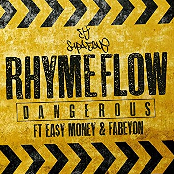 Rhyme Flow Dangerous