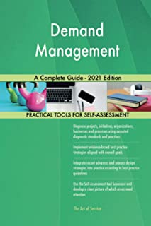Demand Management A Complete Guide - 2021 Edition