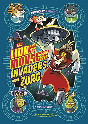 The Lion and the Mouse and the Invaders from Zurg: A Graphic Novel (Far Out Fables) (English Edition)