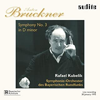 Anton Bruckner: Symphony No. 3 in D Minor (Live recording from Munich, Herkules-Saal der Residenz, January 30th 1970 by the Bavarian Broadcasting Company)