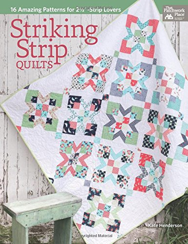 Free Download Striking Strip Quilts 16 Amazing Patterns For 2 12