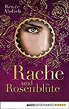 Rache und Rosenblüte (Der Fluch des Kalifen 2) (German Edition)
