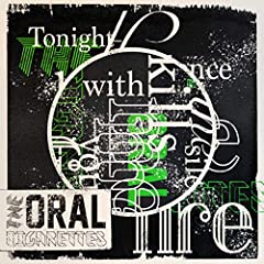 THE ORAL CIGARETTES「Tonight the silence kills me with your fire」のジャケット画像