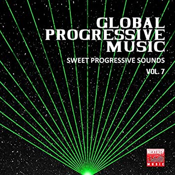 Global Progressive Music, Vol. 7 (Sweet Progressive Sounds)