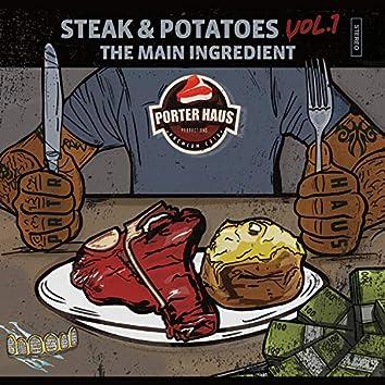 Steak & Potatoes Vol. 1 the Main Ingredient
