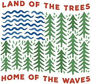 Sticker Art Land of The Trees Home of The Waves American Flag National Park, Mountain Tough Outdoor Stickers, Waterproof Vinyl (3.75