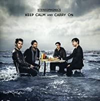 Keep Calm And Carry On by Stereophonics (2010-05-11)