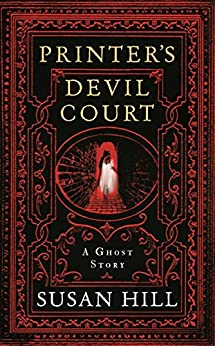 Printer's Devil Court (The Susan Hill Collection Book 1) by [Susan Hill]