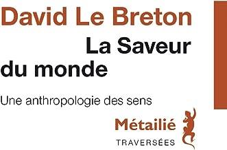 La saveur du Monde (Traversées) (French Edition)