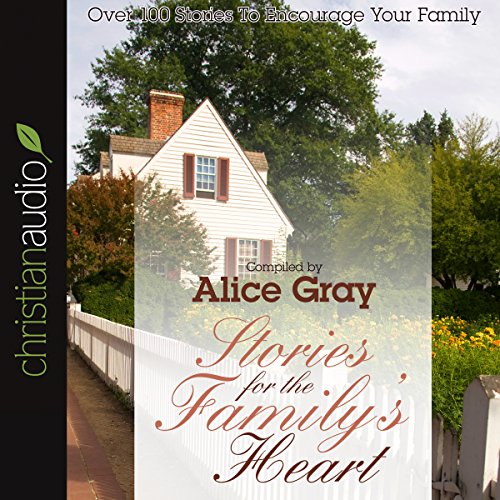 Stories for the Family's Heart audiobook cover art