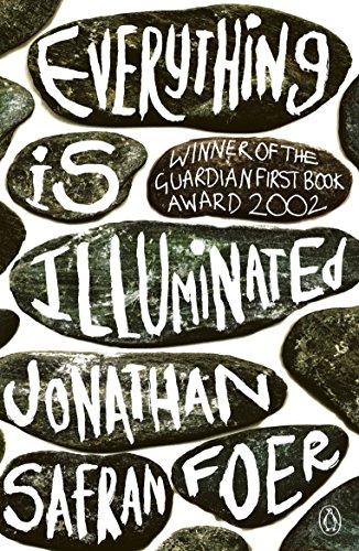 Everything is illuminated: Safran Foer Jonathan