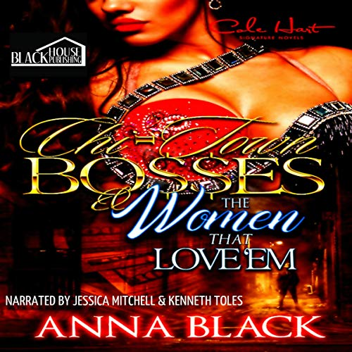 Chi-Town Bosses & the Women that Love 'em audiobook cover art