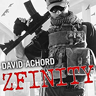 ZFinity     Zombie Rules, Book 3              By:                                                                                                                                 David Achord                               Narrated by:                                                                                                                                 Graham Halstead                      Length: 12 hrs and 58 mins     98 ratings     Overall 4.8
