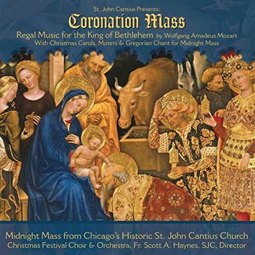 Choirs of St. John Cantius & Orchestra of St. John Cantius Church, Chicago, IL