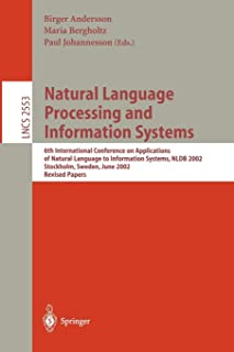 Natural Language Processing and Information Systems: 6th International Conference on Applications of Natural Language to I...