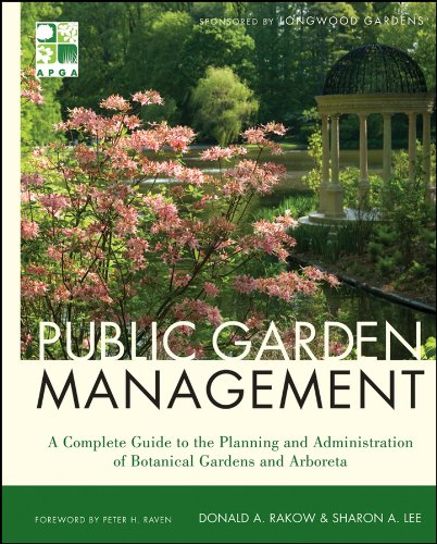 Public Garden Management: A Complete Guide to the...