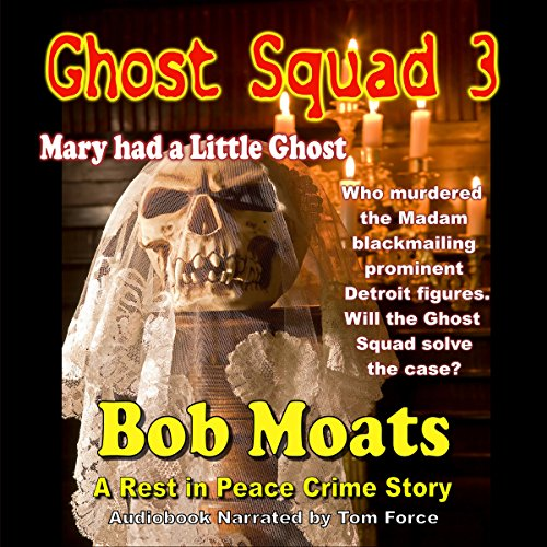 Ghost Squad 3, Mary Had a Little Ghost cover art