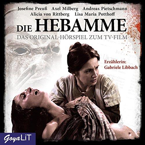 Die Hebamme 1: Das Original-Hörspiel zum Film Titelbild