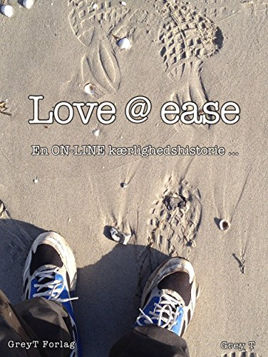 Love@ease: En ON-line kærlighedshistorie … (Danish Edition)
