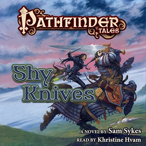 Pathfinder Tales: Shy Knives cover art