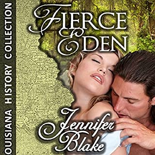 Fierce Eden                   By:                                                                                                                                 Jennifer Blake                               Narrated by:                                                                                                                                 Allyson Johnson                      Length: 14 hrs and 35 mins     41 ratings     Overall 4.0
