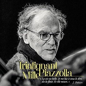 Trintignant/Mille/Piazzolla (Live)