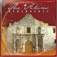 Alamo Remembered