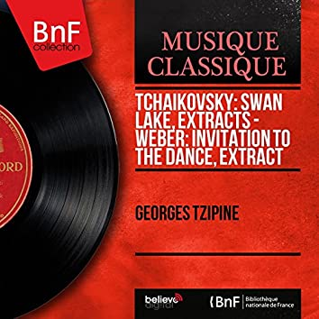 Tchaikovsky: Swan Lake, Extracts - Weber: Invitation to the Dance, Extract (Extract, Mono Version)