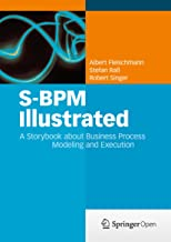 S-BPM Illustrated: A Storybook about Business Process Modeling and Execution (English Edition)