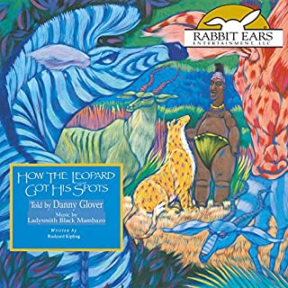 How the Leopard Got His Spots                   By:                                                                                                                                 Rudyard Kipling                               Narrated by:                                                                                                                                 Danny Glover                      Length: 27 mins     18 ratings     Overall 4.7