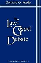 The Law-Gospel Debate: An Interpretation of Its Historical Development