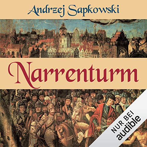 Narrenturm     Narrenturm-Trilogie 1              By:                                                                                                                                 Andrzej Sapkowski                               Narrated by:                                                                                                                                 Elmar Börger                      Length: 24 hrs and 39 mins     1 rating     Overall 5.0