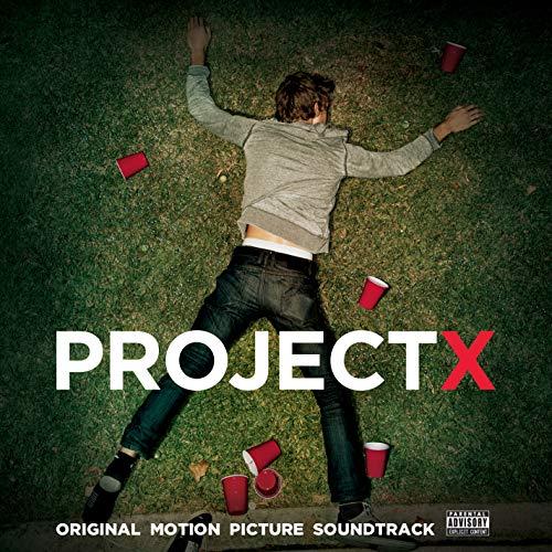 Project X (Original Motion Picture Soundtrack) [Deluxe Edition] [Explicit]