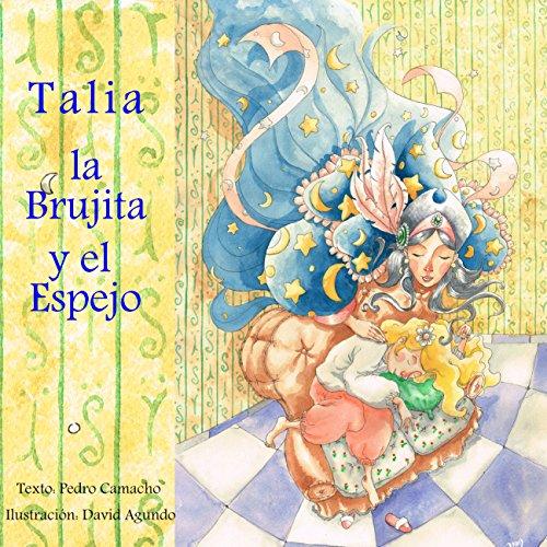 Talia, la brujita y el espejo [Talia the Little Witch and the Mirror] audiobook cover art