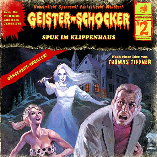 Spuk im Klippenhaus Audiobook By Thomas Tippner cover art