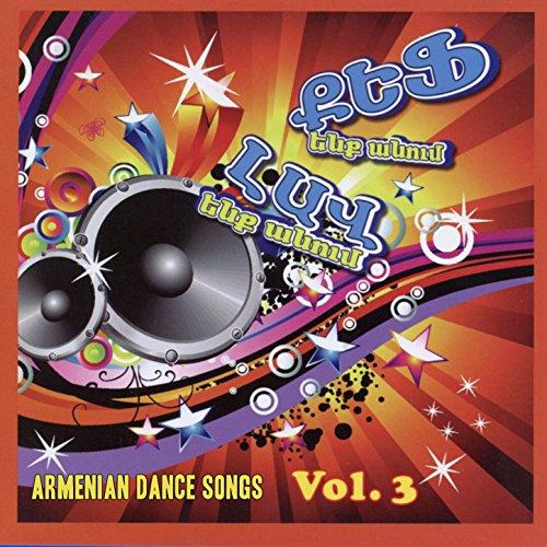 Kef Enk Anum: Armenian Dance Songs Vol. 3