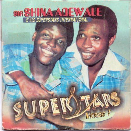 Sir Shina Adewale & His Superstars International