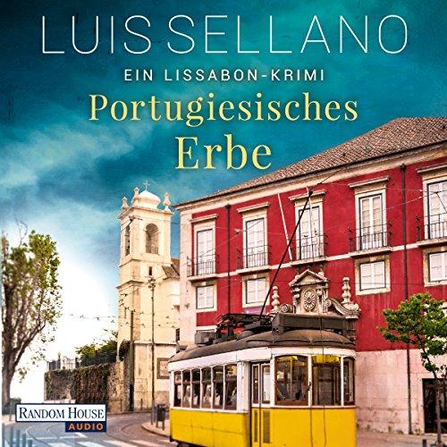 Portugiesisches Erbe: Ein Lissabon-Krimi audiobook cover art