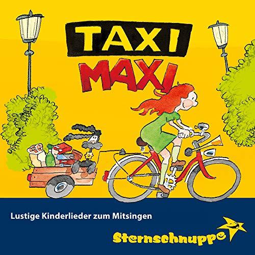 Taxi Maxi: Lustige Kinderlieder zum Mitsingen