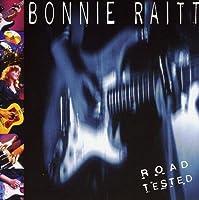 Road Tested by Bonnie Raitt (1995-11-13)