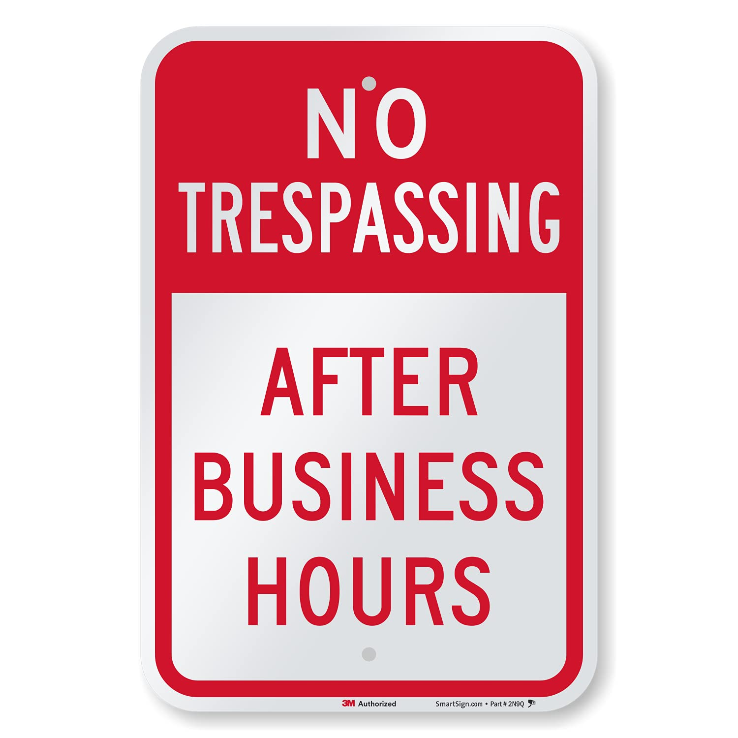 """Max 84% OFF SmartSign 18 x 12 inch """"No Met Trespassing Business Excellent Hours"""" After"""