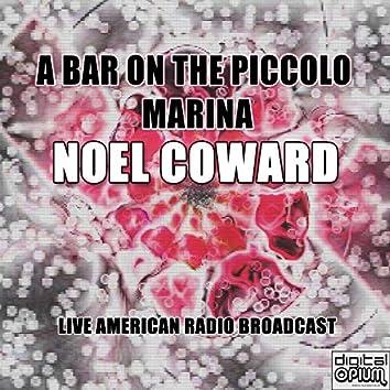 A Bar On The Piccolo Marina (Live)