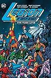 Legion of Super-Heroes: Five Years Later Omnibus Vol. 1