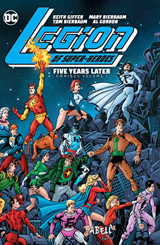 Compare Textbook Prices for Legion of Super-Heroes: Five Years Later Omnibus Vol. 1  ISBN 9781779503138 by Giffen, Keith