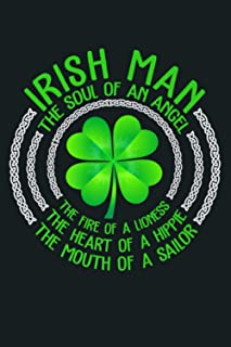 Irish Man The Soul Of An Angel The Fire Of Lioness St Premium: Notebook Planner - 6x9 inch Daily Planner Journal, To Do Li...