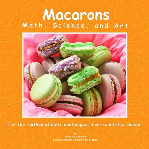 Macarons  Math, Science, And Art by Quinene, Paula Ann Lujan ebook deal
