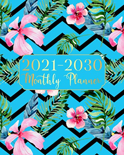 2021-2030 Monthly Planner: Beauty Blue Color Ten Year Monthly Planner 120 Months Calendar Agenda Schedule Organizer And Appointment Notebook With Federal Holidays And Inspirational Quotes