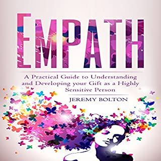 Empath: A Practical Guide to Understanding and Developing Your Gift as a Highly Sensitive Person audiobook cover art