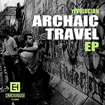 Archaic Travel EP