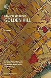 Golden Hill - Edizione Italiana (Italian Edition)
